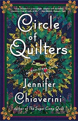 Circle of Quilters By Chiaverini, Jennifer